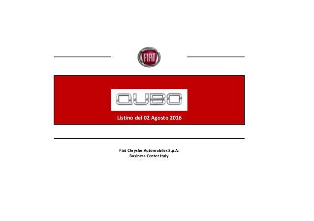 Listino del 02 Agosto 2016 Fiat Chrysler Automobiles S.p.A. Business Center Italy