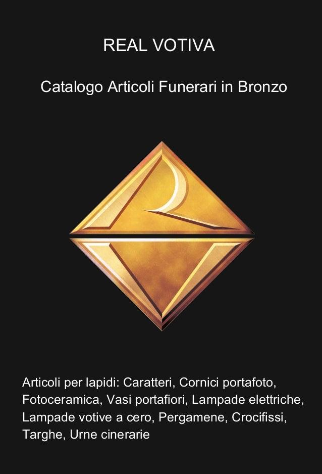 Libro Bronzo.indb 19 15/07/13 09.26 Articoli per lapidi: Caratteri, Cornici portafoto, Fotoceramica, Vasi portafiori, Lamp...