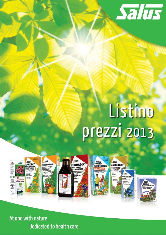 Listino                               prezzi 2013At one with nature.		 Dedicated to health care.