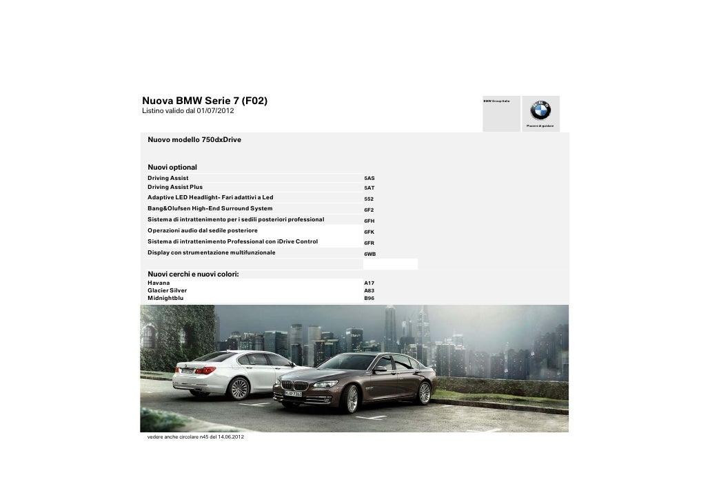Nuova BMW Serie 7 (F02)                                                  BMW Group ItaliaListino valido dal 01/07/2012    ...