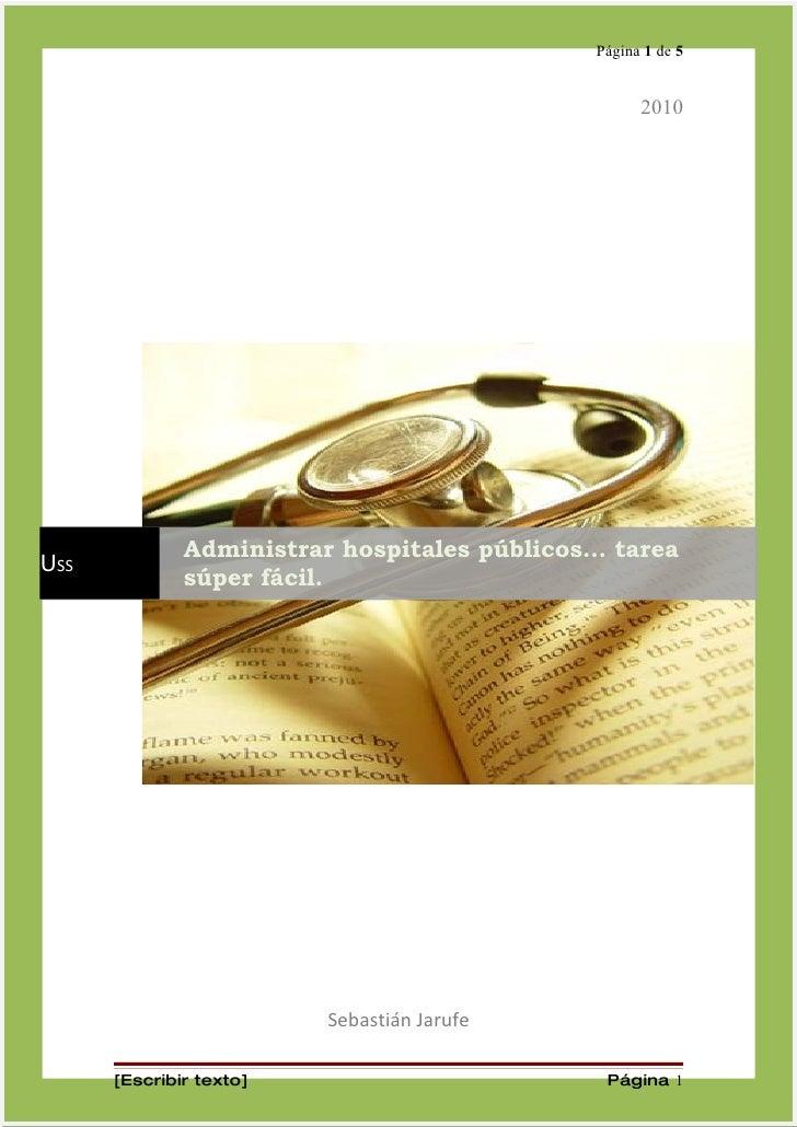 Página 1 de 5                                                      2010                   Administrar hospitales públicos…...