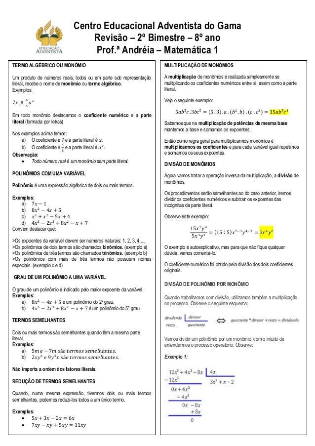 Centro Educacional Adventista do GamaRevisão – 2º Bimestre – 8º anoProf.ª Andréia – Matemática 1TERMO ALGÉBRICO OU MONÔMIO...