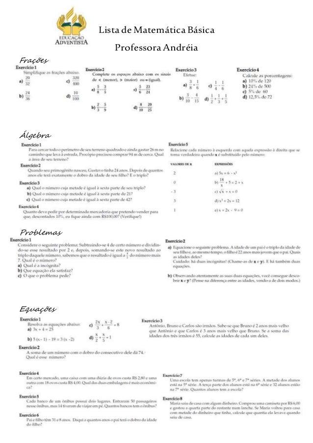 ListadeMatemáticaBásica ProfessoraAndréia Frações Álgebra Problemas Equações