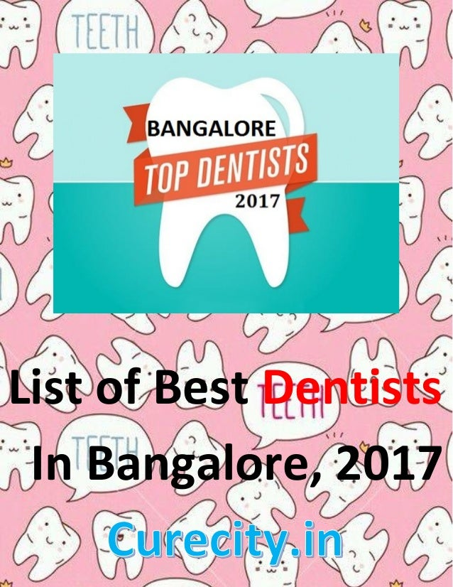 List of Best Dentists In Bangalore, 2017