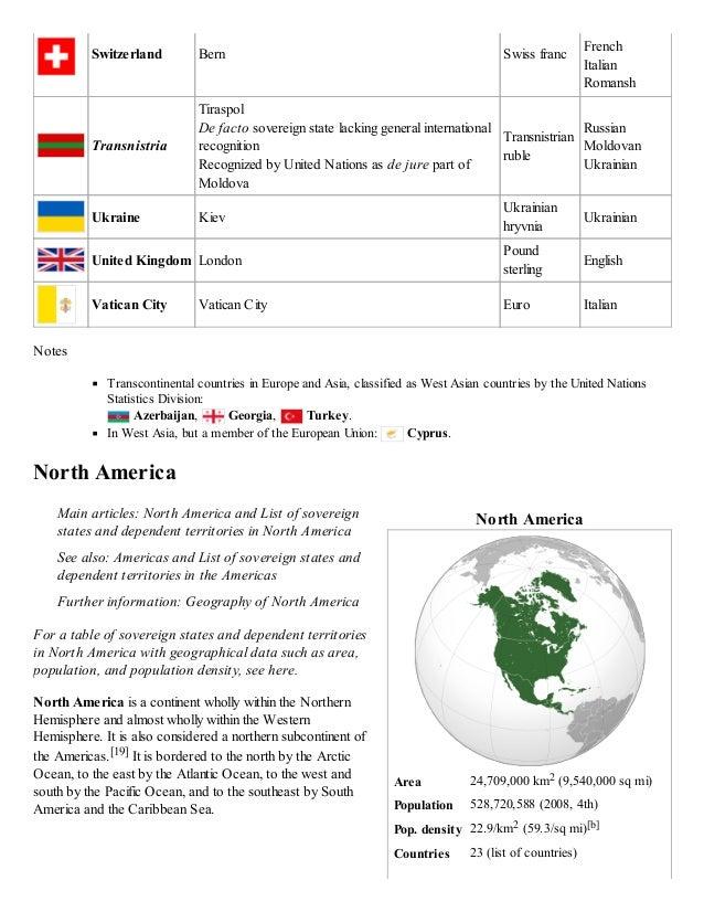 North America Area 24,709,000 km2 (9,540,000 sq mi) Population 528,720,588 (2008, 4th) Pop. density 22.9/km2 (59.3/sq mi)[...
