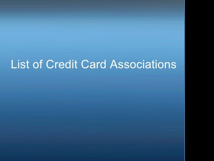 List of Credit Card Associations