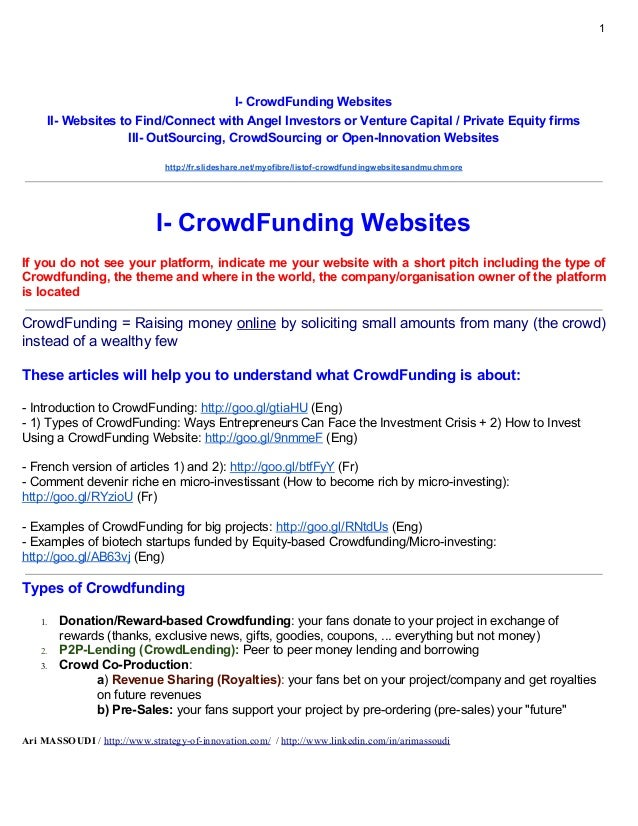 1 I- CrowdFunding Websites II- Websites to Find/Connect with Angel Investors or Venture Capital / Private Equity firms III...