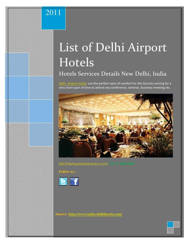 2011    List of Delhi Airport    Hotels    Hotels Services Details New Delhi, India    Delhi Airport hotels are the perfec...