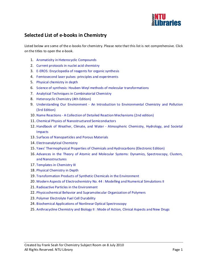 Selected List of e-books in ChemistryListed below are some of the e-books for chemistry. Please note that this list is not...