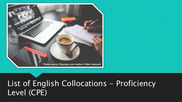 List Of English Collocations Cpe Proficiency Level