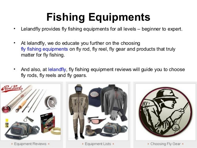 c2891ab8952d Fishing Equipments • Lelandfly provides fly ...