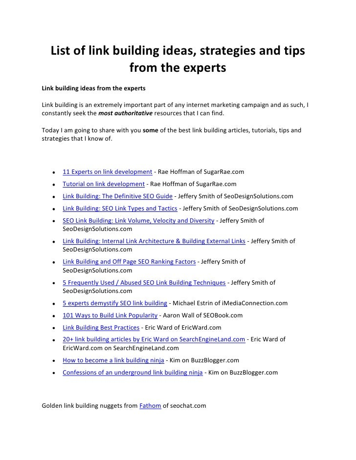 """HYPERLINK """" http://www.seobocaraton.com/seoblog/post/List-of-link-building-ideas-strategies-and-tips-from-the-experts.asp..."""