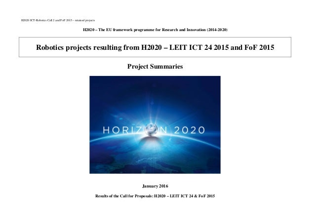 H2020 ICT-Robotics Call 2 and FoF 2015 – retained projects H2020 – The EU framework programme for Research and Innovation ...