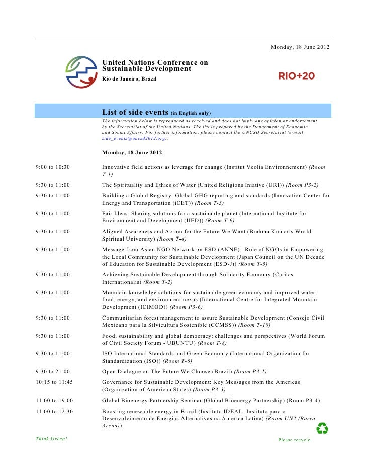Monday, 18 June 2012                 United Nations Conference on                 Sustainable Development                 ...