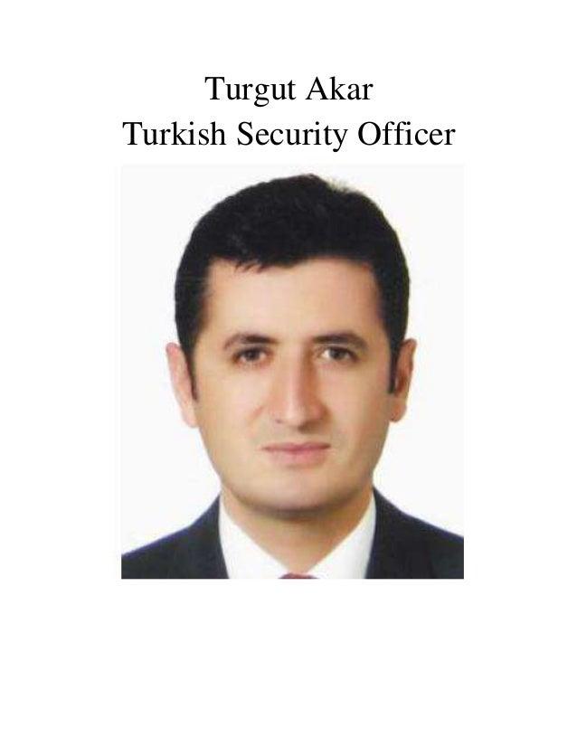 Turgut Akar Turkish Security Officer