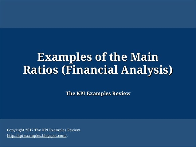 Examples of the Main Ratios (Financial Analysis): Ratios and Interpre…