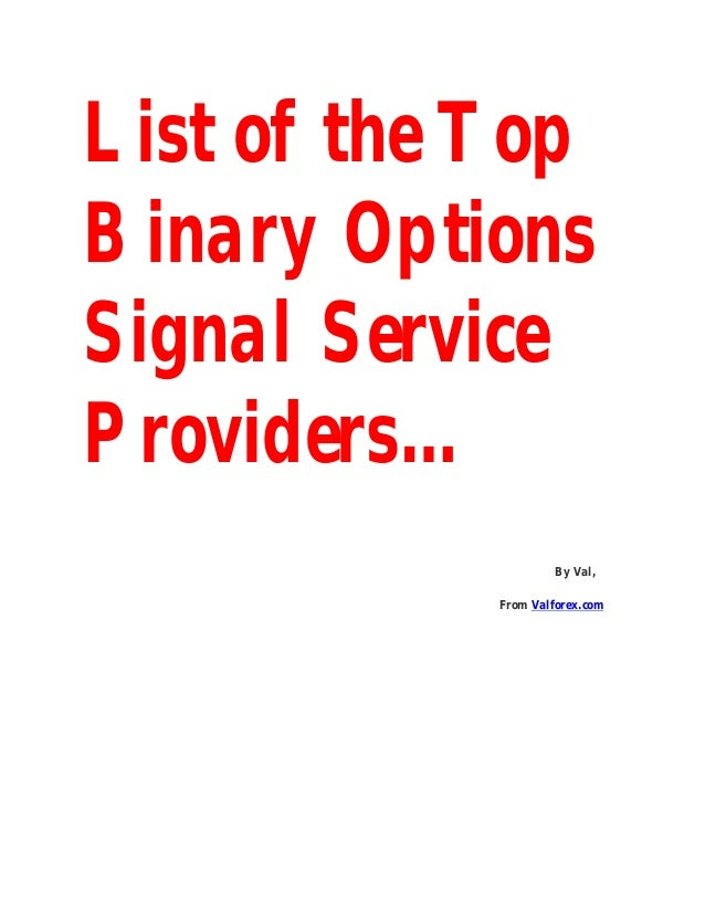 The best binary option signal service