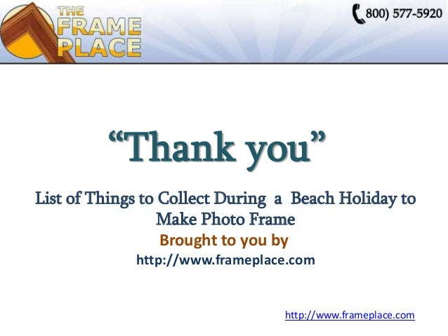 list of things to collect during a beach holiday to make photo frame. Black Bedroom Furniture Sets. Home Design Ideas