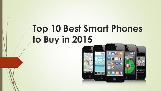 Top 10 Best Smart Phones to Buy in 2015