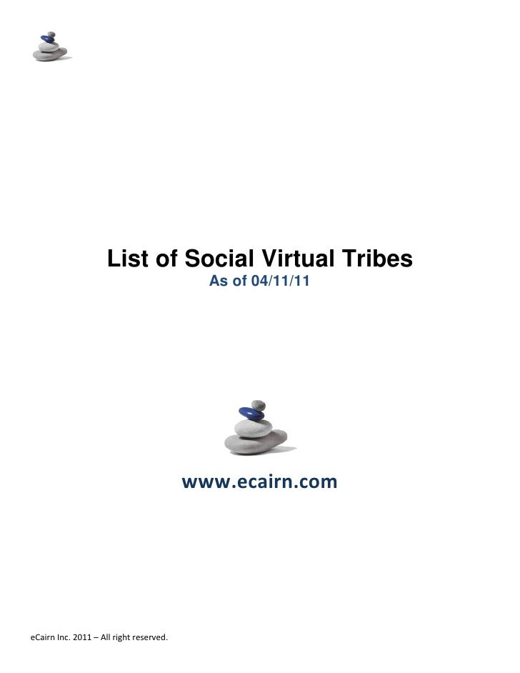 List of Social Virtual Communities                                         As of 11/29/2010eCairn Inc. 2010 – All right re...