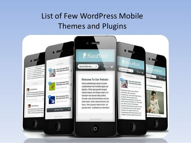 List of Few WordPress MobileThemes and Plugins