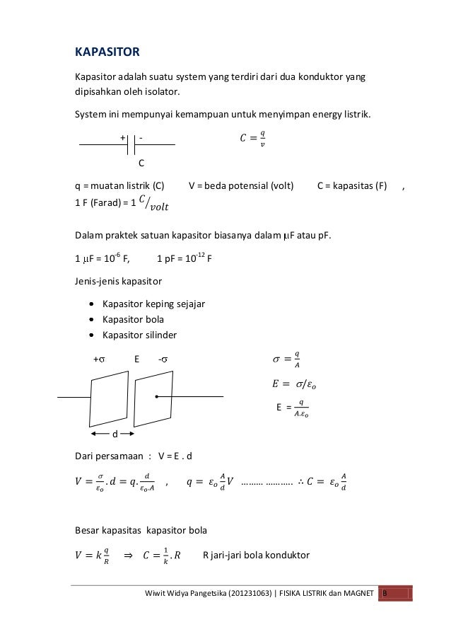 Wiwit Widya Pangetsika (201231063) | FISIKA LISTRIK dan MAGNET BKAPASITORKapasitor adalah suatu system yang terdiri dari d...