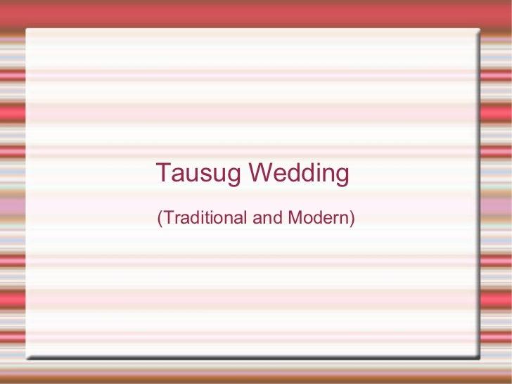 Tausug Wedding  (Traditional and Modern)