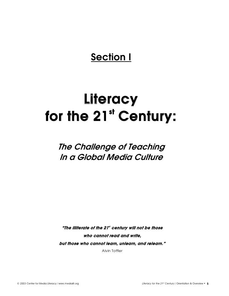 21st century literacy While traditional literacy and a liberal education are still important (nussbaum, 1997 delbanco, 2012 ferrall, 2011), in the 21st century students need to know more and be able to do more than they did in the past students need 21st century literacy this new literacy includes traditional literacy skills, such as reading,.