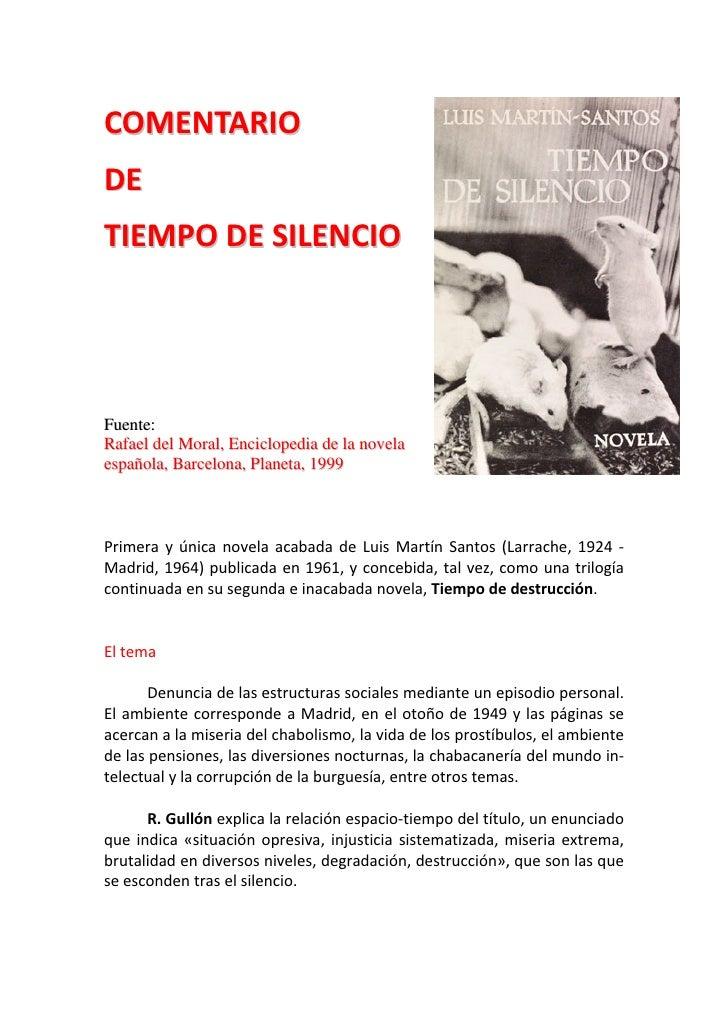 COMENTARIO DE TIEMPODESILENCIO     Fuente: Rafael del Moral, Enciclopedia de la novela española, Barcelona, Planeta...