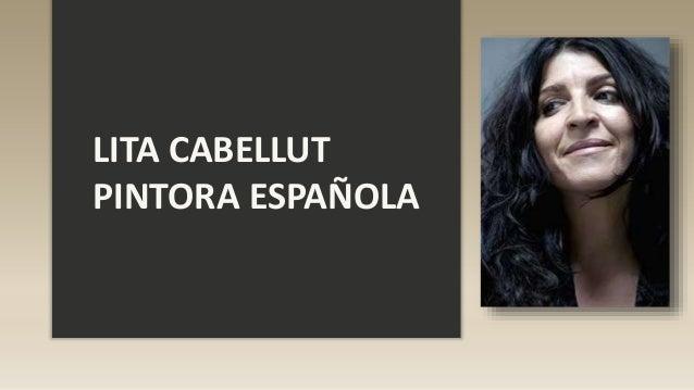 LITA CABELLUT PINTORA ESPAÑOLA