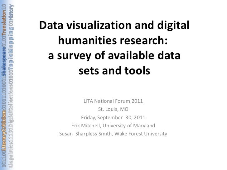 Data visualization and digital humanities research:  a survey of available data sets and tools <br />LITA National Forum 2...