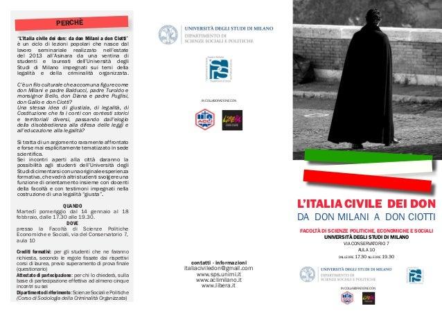 """perchè """"L'Italia civile dei don: da don Milani a don Ciotti"""" è un ciclo di lezioni popolari che nasce dal lavoro seminaria..."""