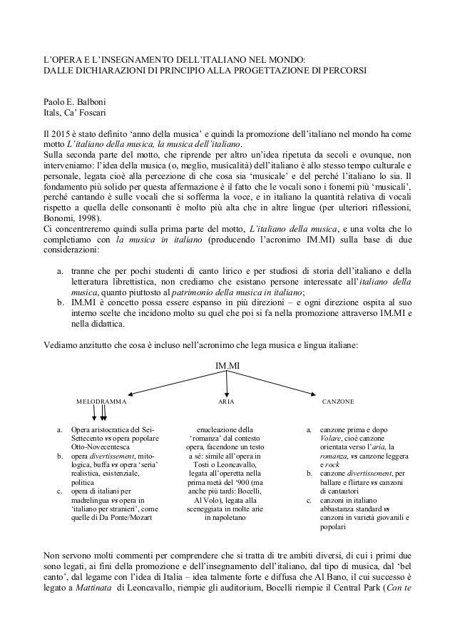 L'OPERA E L'INSEGNAMENTO DELL'ITALIANO NEL MONDO: DALLE DICHIARAZIONI DI PRINCIPIO ALLA PROGETTAZIONE DI PERCORSI Paolo E....