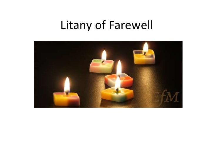 Litany of Farewell<br />