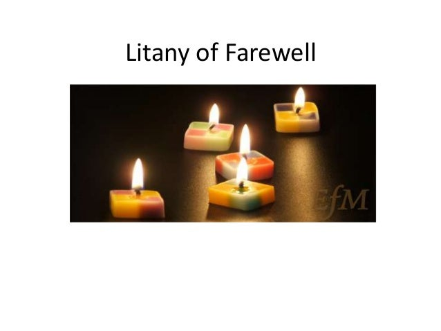 Litany of Farewell