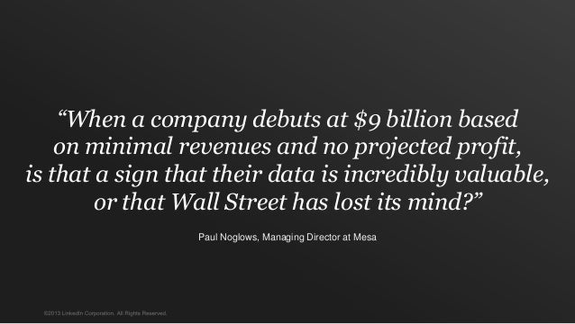 """""""When a company debuts at $9 billion based    on minimal revenues and no projected profit,is that a sign that their data i..."""