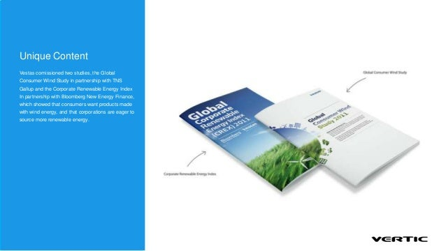 Unique ContentVestas comissioned two studies, the GlobalConsumer Wind Study in partnership with TNSGallup and the Corporat...