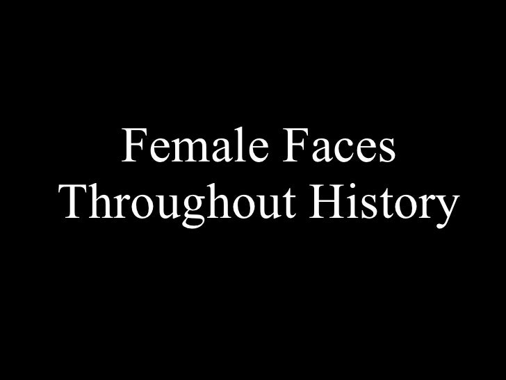 Female Faces Throughout History