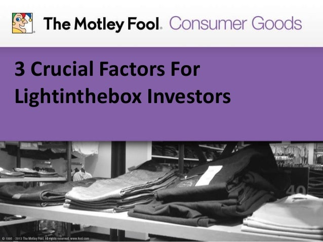 3 Crucial Factors For Lightinthebox Investors