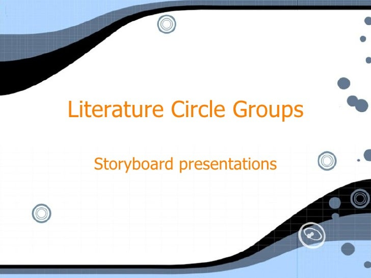Literature Circle Groups Storyboard presentations