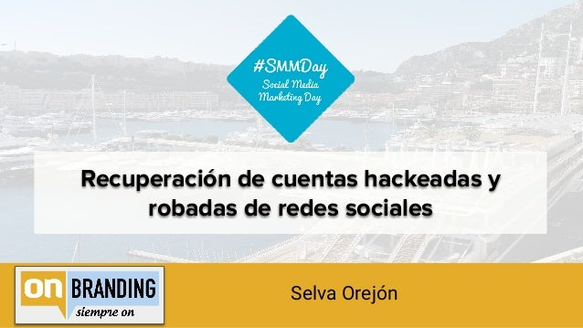 Recuperación de cuentas hackeadas y robadas de redes sociales Selva Orejón