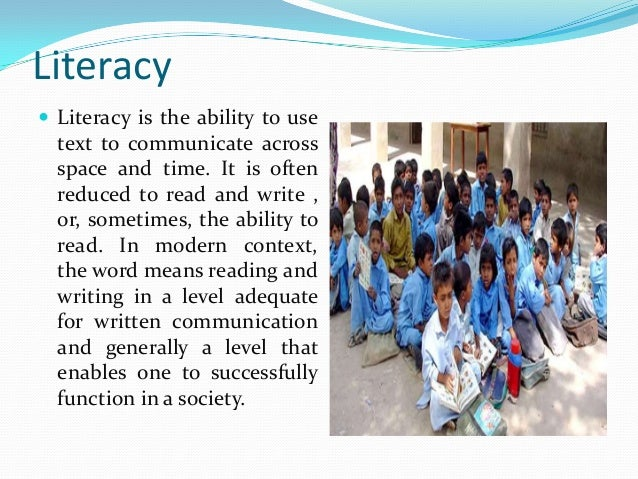 literacy in pakistan The statistic depicts the literacy rate in pakistan from 2005 to 2015 the literacy rate measures the percentage of people aged 15 and above who can read and write.