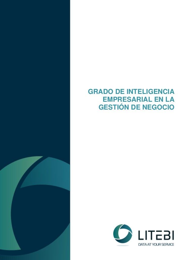 GRADO DE INTELIGENCIA   EMPRESARIAL EN LA  GESTIÓN DE NEGOCIO