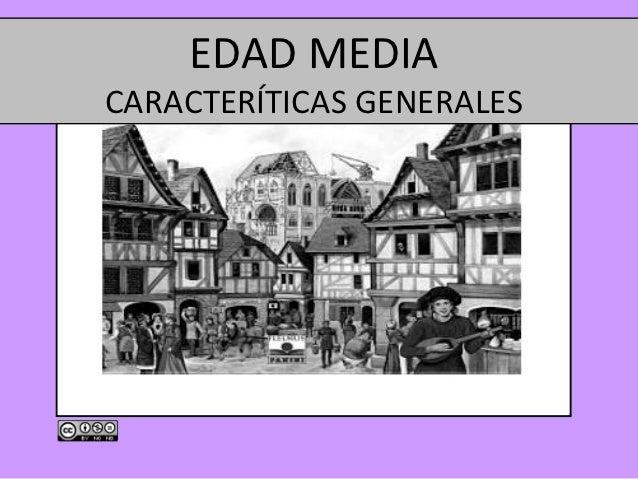 EDAD MEDIACARACTERÍTICAS GENERALES