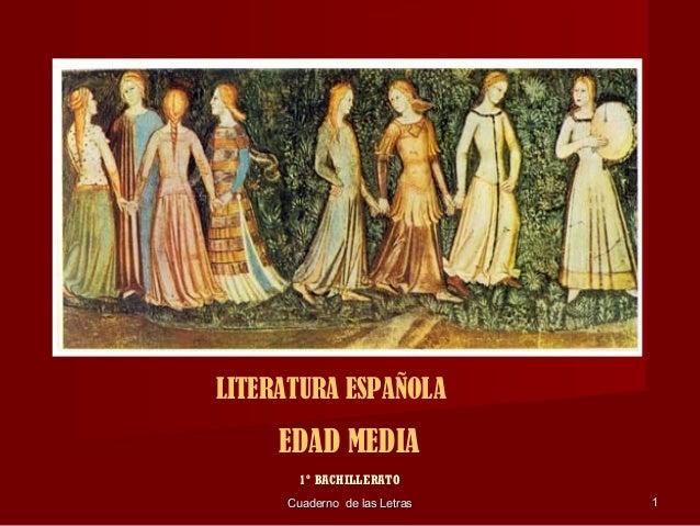 Cuaderno de las LetrasCuaderno de las Letras 11 LITERATURA ESPAÑOLA EDAD MEDIA 1º BACHILLERATO
