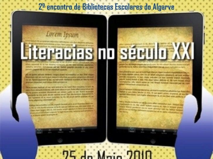2º encontro de  Bibliotecas Escolares  do Algarve