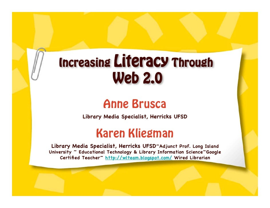 Increasing Literacy Through                           Web 2.0                       Anne Brusca               Library Medi...