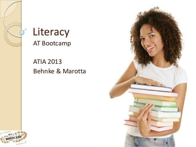 LiteracyAT BootcampATIA 2013Behnke & Marotta