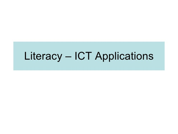 Literacy – ICT Applications