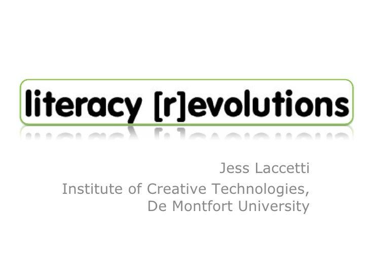 Jess Laccetti Institute of Creative Technologies, De Montfort University
